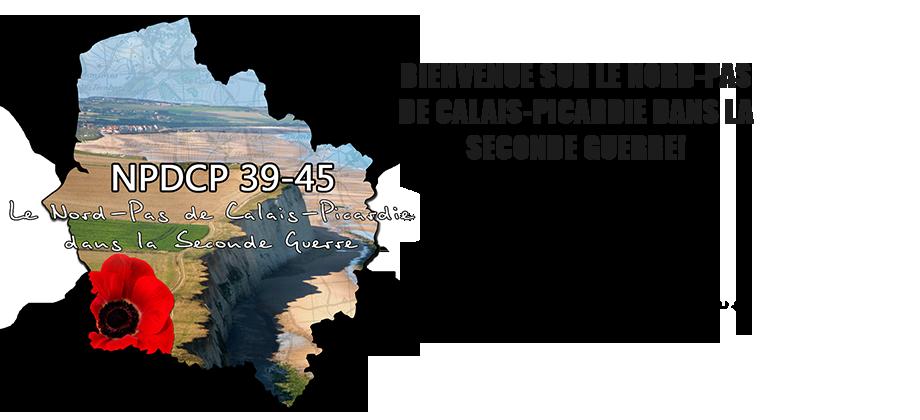 Le Nord-Pas de Calais-Picardie dans la Seconde Guerre
